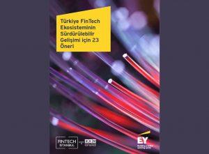 Rapor: FinTech, rekabet ve işbirliğini yeniden şekillendiriyor