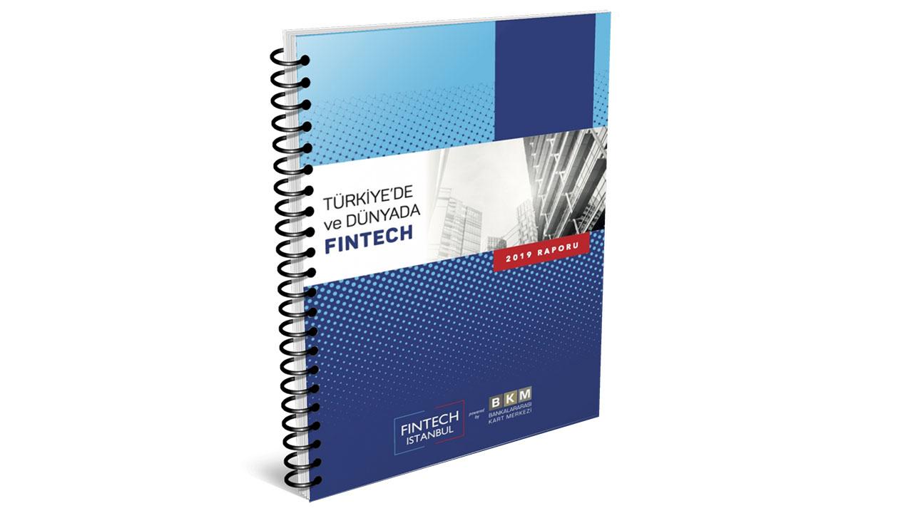 Türkiye'de ve Dünyada FinTech - 2019 Raporu