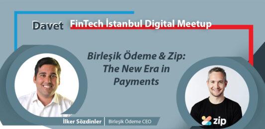"""Etkinlik Daveti - """"Birleşik Ödeme & Zip: The New Era in Payments"""""""